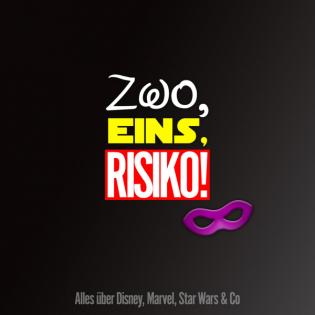 Zwo, Eins, Risiko! - Alles über Disney, Marvel, Star Wars & Co