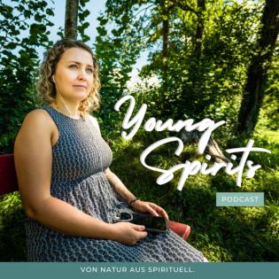 Young Spirits Podcast - von Natur aus spirituell.