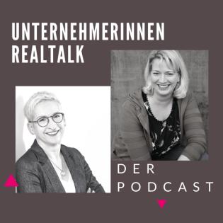 Unternehmerinnen Realtalk - Der Podcast