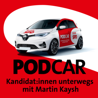 PODCAR – der Podcast der RuhrSPD: Kandidat:innen unterwegs mit Martin Kaysh