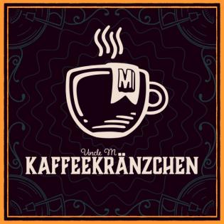 Uncle M Kaffeekränzchen