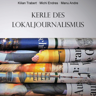 Kerle des Lokaljournalismus
