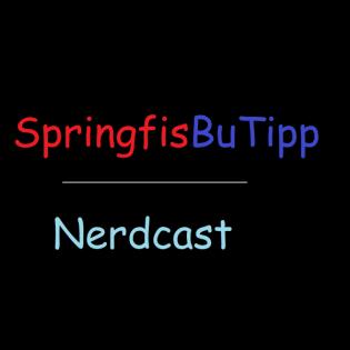 SpringfisBuTipp Nerdcast