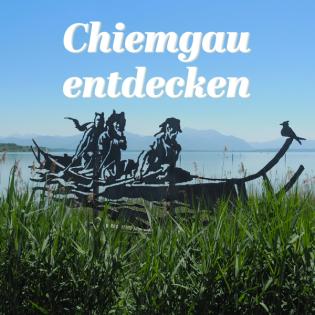 Chiemgau entdecken