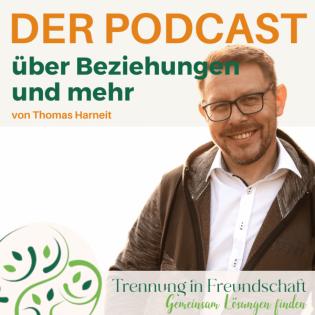 Trennung in Freundschaft - Der Podcast