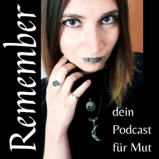 Remember - Dein Podcast für Mut
