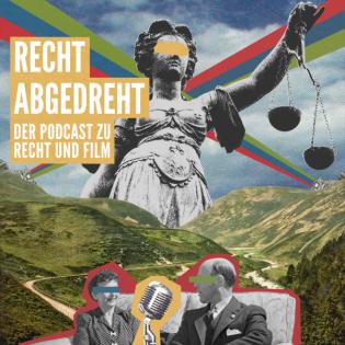 Recht abgedreht - Der Podcast zu Recht und Film