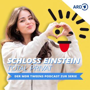 Schloss Einstein total privat – der MDR TWEENS Podcast zur Serie