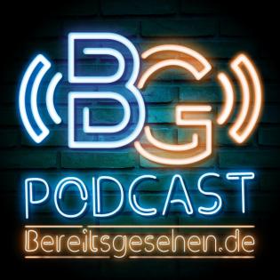 bereitsgesehen.de: Der Filmpodcast und Kinopodcast