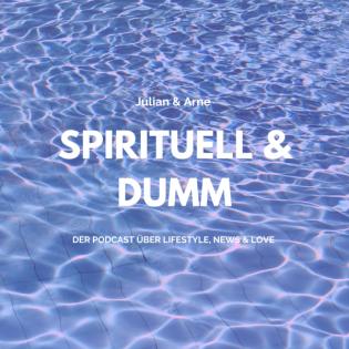 Spirituell & Dumm