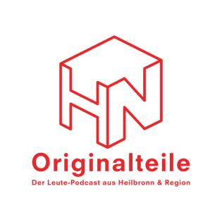 Originalteile - Der Leute-Podcast aus Heilbronn & Region