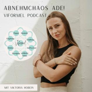 Abnehmchaos Ade - der VIFORMEL Podcast