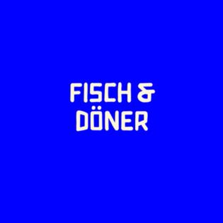 Fisch & Döner