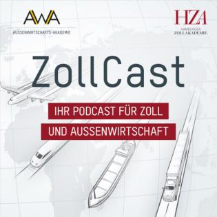 ZollCast – Ihr Podcast für Zoll und Außenwirtschaft