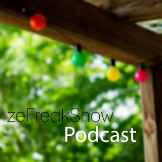 zeFreakShow Podcast – dungis Blog