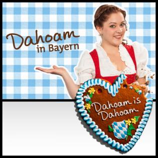 Dahoam in Bayern