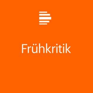 Frühkritik - Deutschlandfunk Kultur