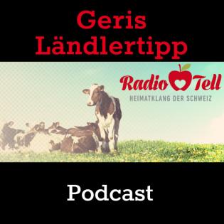 Radio Tell - Geris Laendlertipp