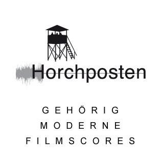 Horchposten – gehörig moderne Filmscores