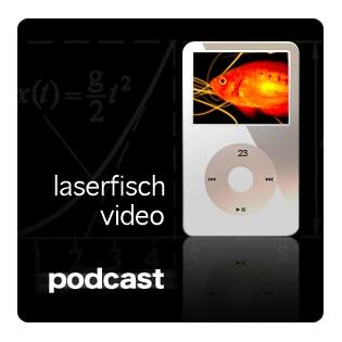 Laserfisch Video Podcast