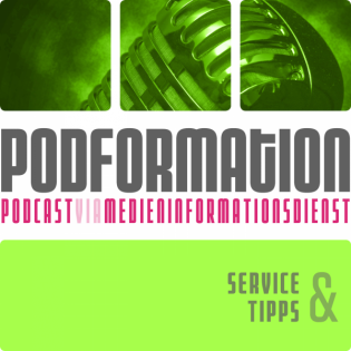 podformation - Service & Tipps