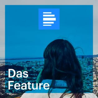Feature - Deutschlandfunk