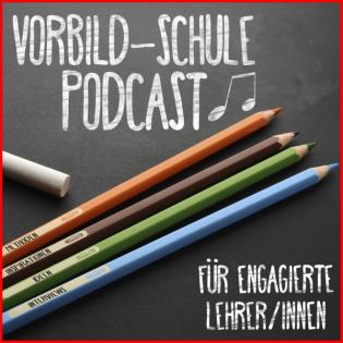 Der Vorbild-Schule Podcast