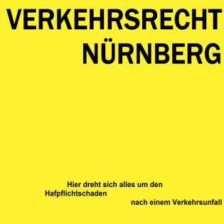 Verkehrsrecht Nürnberg - Erfolgreich bei der Schadensregulierung