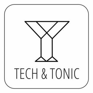 Tech & Tonic