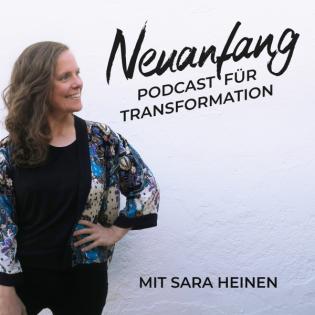 Neuanfang – Der Podcast für Transformation