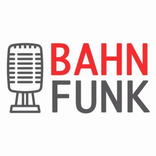 Bahnfunk – Der Bahn-Podcast