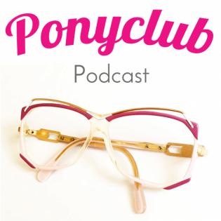 Ponyclub Podcast