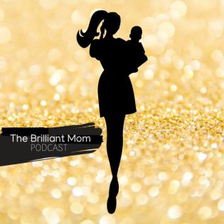 The Brilliant Mom