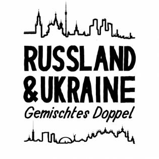 Russland und Ukraine - Gemischtes Doppel