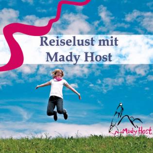 Reiselust mit Mady Host - Der Podcast für Ein- und Aussteiger