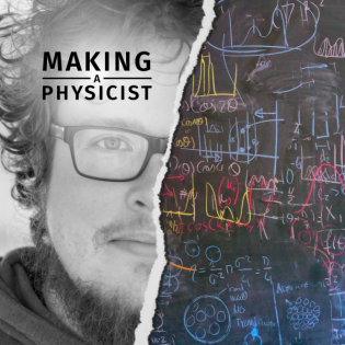 Making a Physicist