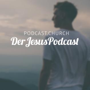 Der Jesus Podcast