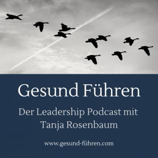 Gesund Führen - der Leadership Podcast