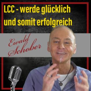 LCC - werde glücklich und somit erfolgreich