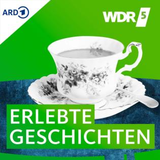 WDR 5 Erlebte Geschichten