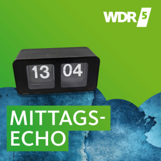 WDR 5 Mittagsecho