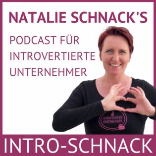 INTRO-SCHNACK - Podcast für Introvertierte Unternehmer