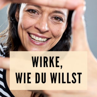 Wirke wie DU willst   Tipps für dein Auftreten - Yvonne de Bark