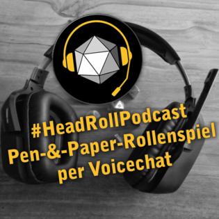 #HeadRollPodcast