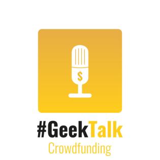 Crowdfunding Podcast by #GeekTalk und Pokipsie Network