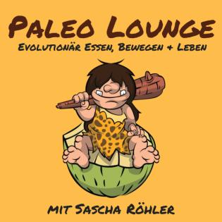 Paleo Lounge - Evolutionär Essen, Bewegen und Leben