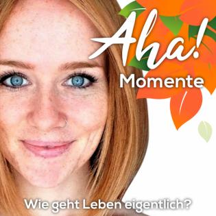 Aha! Momente - Impulse für dein gesundes & glückliches Leben by Lela Hermann