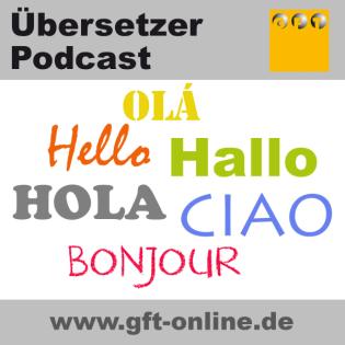 Der Übersetzer Podcast | Interviews, Wissenswertes, Aufklärung, News, Weiterbildung