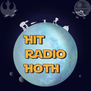 Hit Radio Hoth - Star Wars Podcast