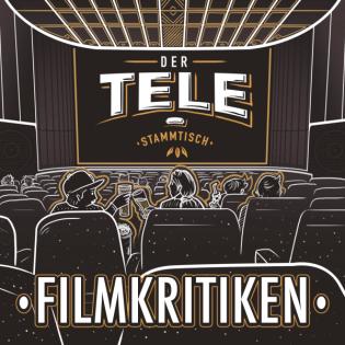Der Tele-Stammtisch - Filmkritiken